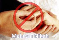 Pengertian Mahram Nikah dan Pembagiannya