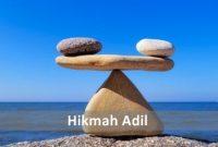Pengertian Adil Dan Hikmah Bersifat Adil