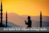 Pengertian Ridha dan Hikmah Bersikap Ridha