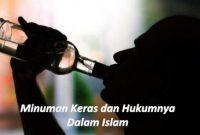 Minuman keras dan hukumnya dalam islam