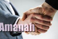 pengertian amanah dalam islam